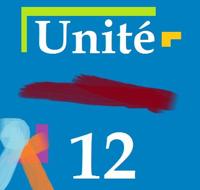 Unité 12