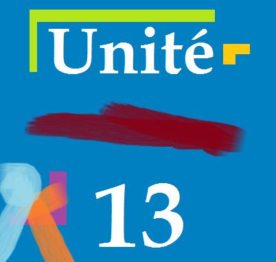 Unité 13